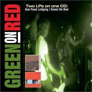 Gas Food Lodging-Green On Red (Exp) album cover