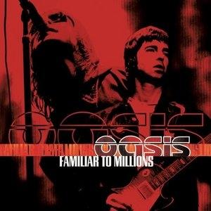 Familiar To Millions (Live) album cover