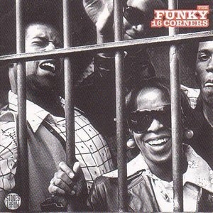 The Funky 16 Corners album cover