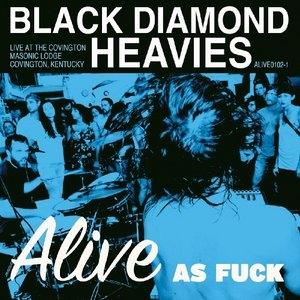 Alive As Fuck: Live At The Covington Mas... album cover