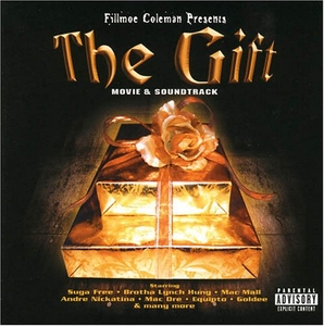 Fillmoe Coleman Presents The Gift (Movie & Soundtrack) album cover