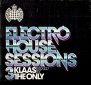 Ministry Of Sound: Electro House Sessions 3 album cover