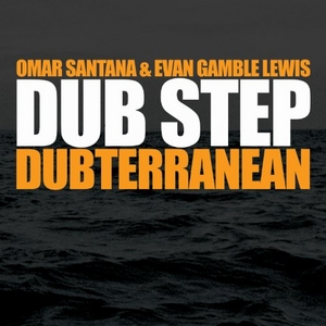 Dub Step: Dubterranean album cover