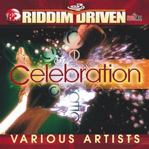 Riddim Driven: Celebration album cover