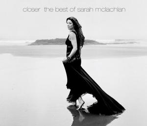 Closer-The Best Of Sarah McLachlan album cover