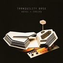 Tranquility Base Hotel + ... album cover