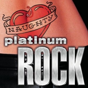 Naughty Platinum Rock album cover