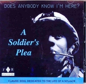 Does Anybody Know I'm Here? A Soldier's Plea album cover