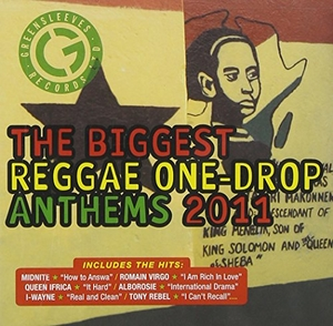 Biggest Reggae One Drop Anthems 2011 album cover