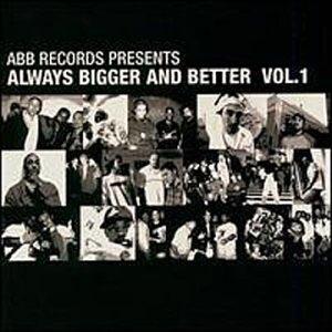 Always Bigger And Better, Vol. 1 album cover