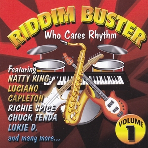 Riddim Buster Volume 1: Who Cares Rhythm album cover