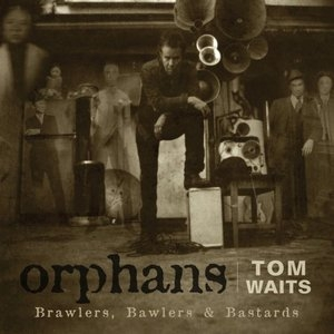 Orphans: Brawlers, Bawlers & Bastards album cover