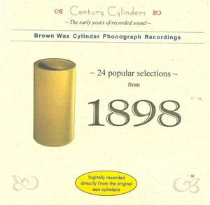 Brown Wax Cylinder: 24 Popular Selections From 1898 album cover