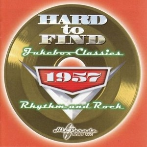 Hard To Find Jukebox Classics 1957: Rhythm & Rock album cover