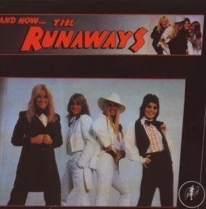 And Now... The Runaways album cover