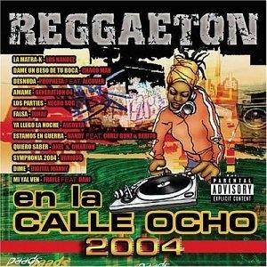 Reggaeton En La Calle Ocho 2004 album cover
