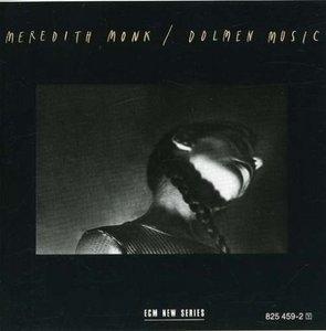 Meredith Monk: Dolmen Music album cover
