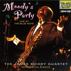 Moody's Party: Celebrating James Moody's 70th Birthday, Live at the Blue Note album cover