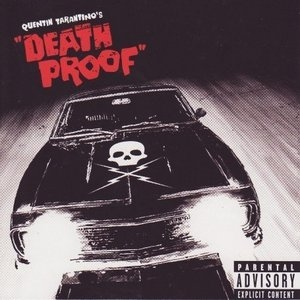 Grindhouse: Quentin Tarantino's Death Proof (Soundtrack from the Motion Picture) album cover