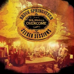 We Shall Overcome: The Seeger Sessions album cover