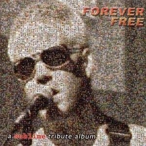 Forever Free: A Sublime Tribute Album album cover