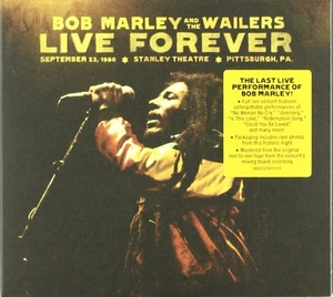 Live Forever: The Stanley Theatre, Pittsburgh PA September 23, 1980 album cover