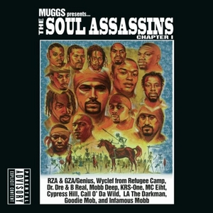Muggs Presents... The Soul Assassins, Chapter I album cover