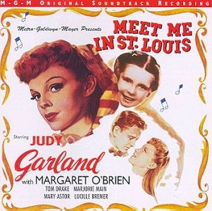 Meet Me In St. Louis: Original Motion Picture Soundtrack album cover