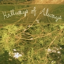 Hallways Of Always album cover