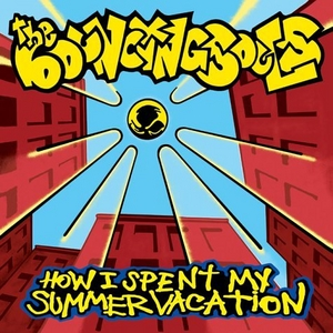 How I Spent My Summer Vacation album cover