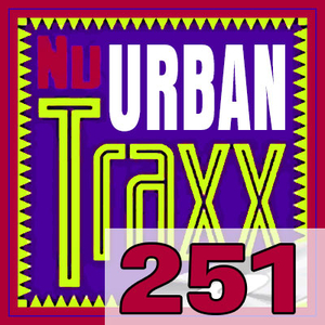 ERG Music: Nu Urban Traxx, Vol. 251 (August 2018) album cover