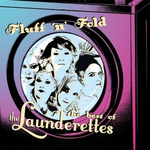 Fluff 'N' Fold: The Best Of The Laundere... album cover