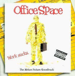 Office Space: The Motion Picture Soundtrack album cover
