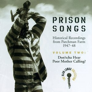 Prison Songs, Vol. 2: Don'tcha Hear Poor Mother Calling? album cover