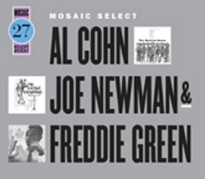 Mosaic Select: Al Cohn, Joe Newman & Freddie Green album cover