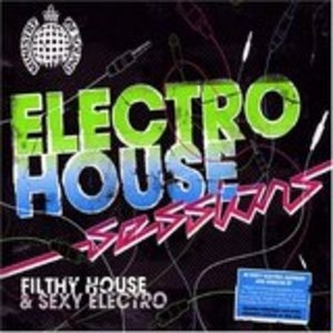 Ministry Of Sound: Electro House Sessions album cover