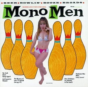 Those Mono Men Recorded Live! At Tom's Strip-N-Bowl album cover
