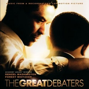 The Great Debaters: Music From & Recorded For The Motion Picture album cover