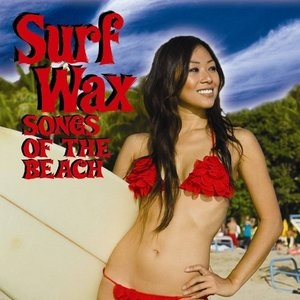 Surf Wax: Songs Of The Beach album cover