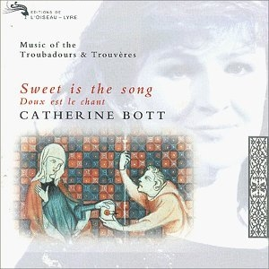 Sweet Is The Song: Music Of The Troubadours And Trouvères album cover