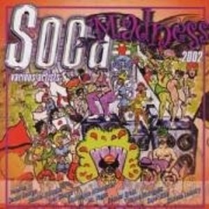 Soca Madness 2002 album cover