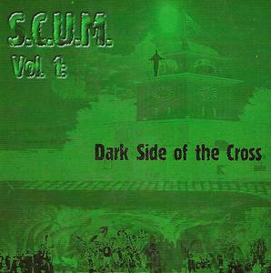 Santa Cruz Underground Metal (S.C.U.M.) Vol.1: Dark Side Of The Cross album cover
