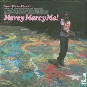 Mercy Mercy Me-Sweet 70's Soul Groove album cover