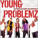Da Problem (How's My Rapp... album cover