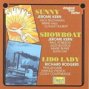 Sunny, Showboat, And Lido Lady (Original Cast Series) album cover