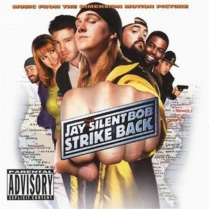 Jay And Silent Bob Strike Back: Music From The Dimension Motion Picture album cover