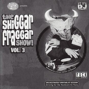 The Shiggar Fraggar Show!, Vol. 3 album cover