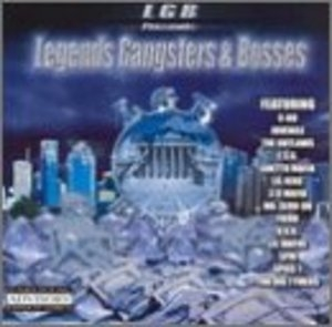 Legends Gangsters & Bosses album cover