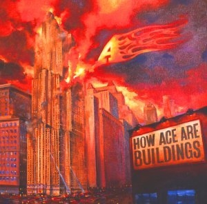 How Ace Are Buildings album cover