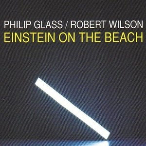 Glass: Einstein On The Beach album cover
